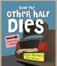 other half dies